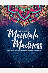 Mandala Madness Adult Coloring Book for Stress Relief, Relaxation and Happiness Taschenbuch