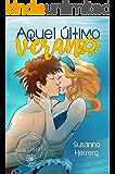 Aquel último verano (Cabana nº 1) (Spanish Edition)