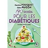 130 recettes pour diabétiques (Poche Santé)