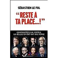 """""""Reste à ta place..."""": Le mépris, une pathologie bien française"""