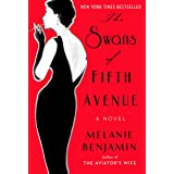 The Swans of Fifth Avenue: A Novel