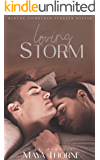Loving Storm: Taken by Storm