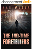 The End-Time Foretellers: An International Espionage Technothriller (English Edition)