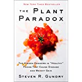 """The Plant Paradox: The Hidden Dangers in """"Healthy"""" Foods That Cause Disease and Weight Gain (English Edition)"""
