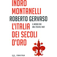 L'Italia dei Secoli d'oro: Vol. 3