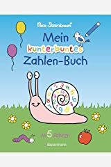 Mein kunterbuntes Zahlen-Buch. Spielerisch die Zahlen von 1 bis 20 lernen.: Durchgehend farbig. Für Vorschulkinder ab 5 Jahren Broschiert