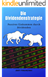 Die Dividendenstrategie: Passives Einkommen durch Dividenden