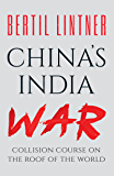 China's India War: Collision Course on the Roof of the World