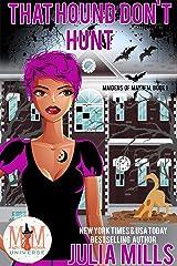 That Hound Don't Hunt: Magic and Mayhem Universe (Maidens of Mayhem Book 1) Kindle Edition