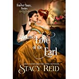 For the Love of the Earl (Forever Yours Book 9)