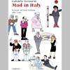 Mad in Italy: Manuale del trash italiano 1980-2020 (La piccola cultura Vol. 1)