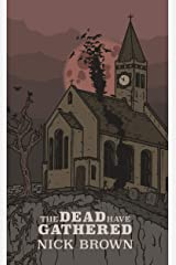 The Dead Have Gathered (Ancient Gramarye Book 5) Kindle Edition