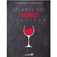 Atlante del vino italiano  Ediz  ampliata