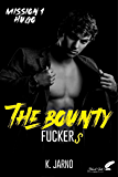 The Bounty Fuckers (French Edition)