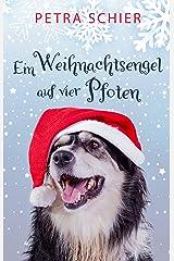 Ein Weihnachtsengel auf vier Pfoten Kindle Ausgabe