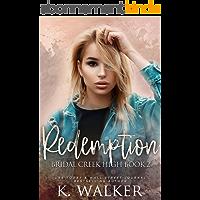 Redemption: A High School Bully Romance - Bridal Creek High Book 2 (English Edition)