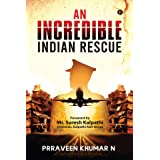An Incredible Indian Rescue
