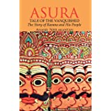 Asura:Tale of the Vanquished: The Story of Ravana and His People