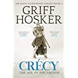 Crécy: The Age of the Archer (Sir John Hawkwood Book 1) (English Edition)
