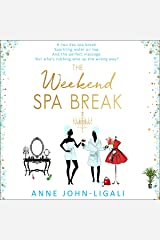 The Weekend Spa Break: Friendships Online, Book 2 Audible Audiobook