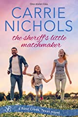 The Sheriff's Little Matchmaker Kindle Edition