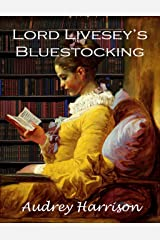 Lord Livesey's Bluestocking: A Regency Romance Kindle Edition