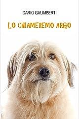 Lo chiameremo Argo Formato Kindle