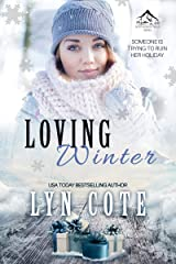 Loving Winter: Clean Wholesome Mystery and Romance Novella (Northern Intrigue Book 6) Kindle Edition