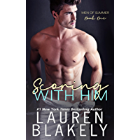 Scoring With Him (Men of Summer Book 1) (English Edition)
