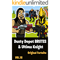 Dusty Depot BRUTES & Ultima Knight | The Squad: Funny Story Comics Vol 18 (English Edition)