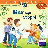LESEMAUS 109: Max sagt Stopp!
