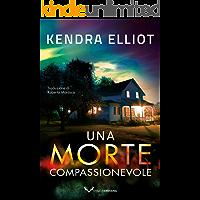 Una morte compassionevole (Mercy Kilpatrick Vol. 1)