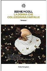 La donna che collezionava farfalle (Italian Edition) Kindle Edition