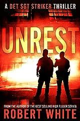 UNREST: A New Breed of British Detective (A Det Sgt Striker Thriller Book 1) Kindle Edition
