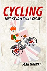 Land's End to John O'Groats: The ride that started it all Kindle Edition