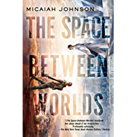 The Space Between Worlds (English Edition)