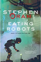 Eating Robots: And Other Stories (Nudge the Future Book 1) Kindle Edition