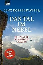 Das Tal im Nebel: Ein Fall für Commissario Grauner (Commissario Grauner ermittelt)