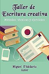 Taller de Escritura creativa: Métodos, técnicas y ejercicios Versión Kindle