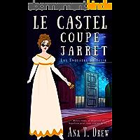 Le castel coupe-jarret (Les enquêtes de Julie t. 4)