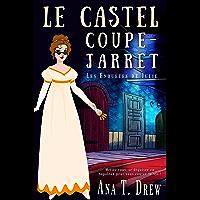 Le castel coupe-jarret: un crime cosy (Les enquêtes de Julie)
