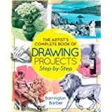 The Artist's Complete Book of Drawing Projects: Step-by-step