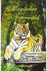 Magischer Tigerwald Taschenbuch