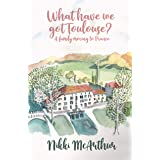 What have we got Toulouse: A family moving to France (A mother in France Book 1)
