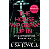 The House We Grew Up In: From the number one bestselling author of The Family Upstairs (English Edition)