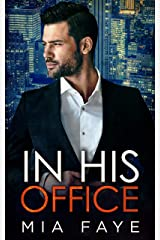 In His Office: An Enemies to Lovers Standalone Romance (English Edition) Versión Kindle