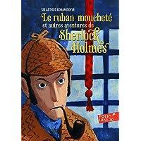 Le ruban moucheté et autres aventures de Sherlock Holmes - Folio Junior - A partir de 11 ans