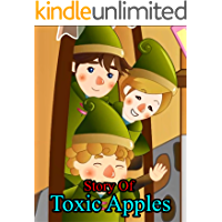 Story Of Toxic Apples | A Bedtime Story Picture Book for Kids: English Fairy Tales