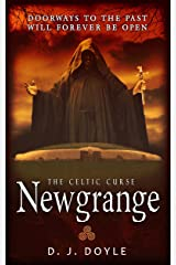 The Celtic Curse: Newgrange Kindle Edition