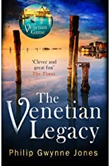 The Venetian Legacy: a haunting new thriller set in the beautiful and secretive islands of Venice from the bestselling author Kindle Edition